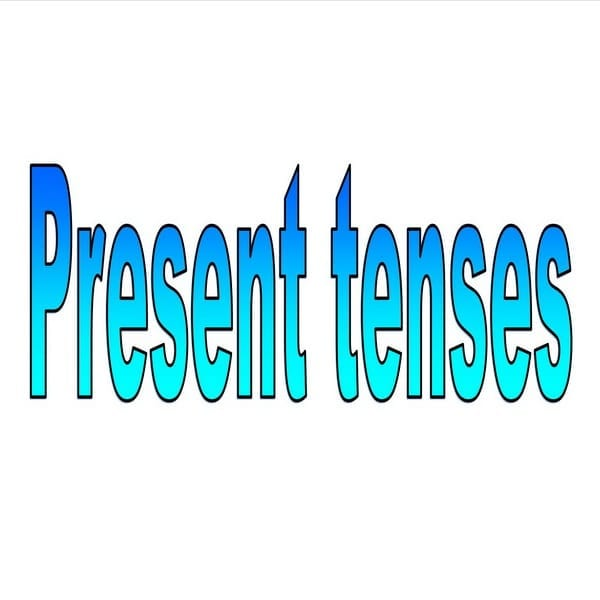 6 Present Tenses