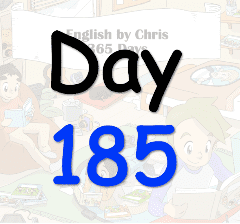 365 Day 185