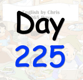 365 Day 225